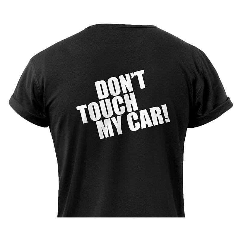חולצה DON'T TOUCH MY CAR Black L