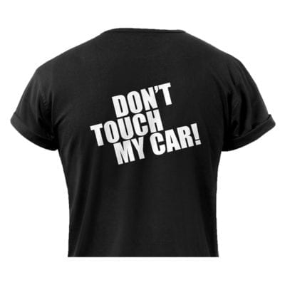 חולצה DON'T TOUCH MY CAR Black S